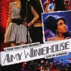 Amy Winehouse - I Told You I Was Trouble: Live in London ( 1 DVD ) - Muzica Corala