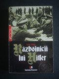 GUIDO KNOPP - RAZBOINICII LUI HITLER, Alta editura