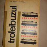 Troleibuzul an 1967/235pag- Doru Popescu, Ion Oprean