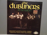 THE DUBLINERS - IN SESSION (1964/HALLMARK REC/ENGLAND) - Vinil/IMPECABIL(NM), Eagle