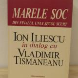 ION ILIESCU IN DIALOG CU VLADIMIR TISMANEANU - Istorie