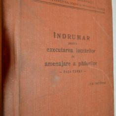 Indrumar pentru executarea lucrarilor de amenajare a padurilor - uz intern 1972 - Carti Agronomie