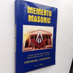 015. Gheorghe Comanescu- Memento Masonic. Studii masonice. - Carte masonerie