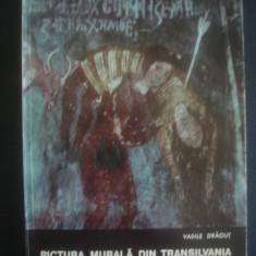VASILE DRAGUT - PICTURA MURALA DIN TRANSILVANIA - Album Pictura