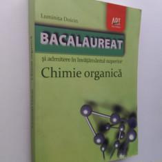014. Chimie organica: Bacalaureat si admitere in invatamantul superior. - Teste admitere facultate