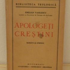 APOLOGETI CRESTINI, ROMANI SI STRAINI - EMILIAN VASILESCU,