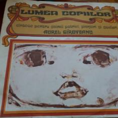 DISC VINIL AUREL GIROVEANU LUMEA COPIILOR - Muzica pentru copii