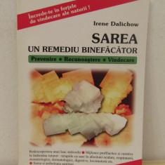 Irene Dalichow - Sarea. Un remediu binefacator - Carte Alimentatie
