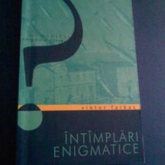 Viktor Farkas - Intamplari enigmatice ed Humanitas