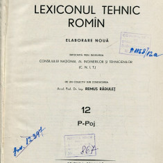 LICHIDARE-Lexiconul tehnic roman : vol. 12 - Autor : Remus Radulet - 104487 - Enciclopedie