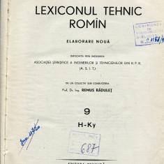LICHIDARE-Lexiconul tehnic roman : vol. 9 - Autor : Remus Radulet - 104488 - Enciclopedie