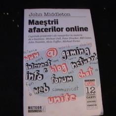 MAESTRII AFACERILOR ONLINE-JOHN MIDLETON-PREZENTARI-MICHEL DELL-, Alta editura