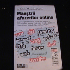 MAESTRII AFACERILOR ONLINE-JOHN MIDLETON-PREZENTARI-MICHEL DELL- - Carte de vanzari
