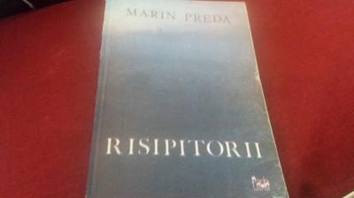 MARIN PREDA - RISIPITORII foto