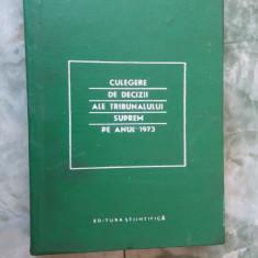 Culegere De Decizii Ale Tribunalului Suprem Pe Anul 1973 - Carte Drept civil