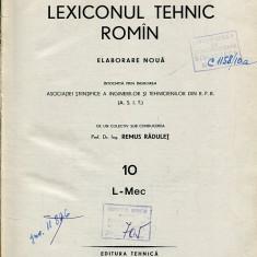 LICHIDARE-Lexiconul tehnic roman : vol. 10 - Autor : Remus Radulet - 104493 - Enciclopedie