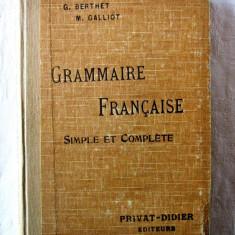 """""""GRAMMAIRE FRANCAISE Simple et Complete"""", Crouzet / Berthet / Galliot, 1934"""