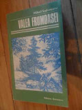 Valea Frumoasei - Mihail Sadoveanu ,535796