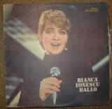 Disc Vinil - Bianca Ionescu - Ballo ! ! !, electrecord