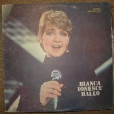 Disc Vinil - Bianca Ionescu - Ballo ! ! ! - Muzica Dance electrecord
