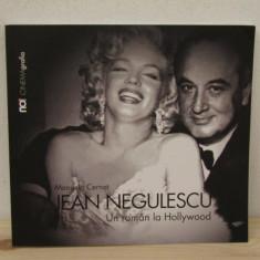 JEAN NEGULESCU .UN ROMAN LA HOLLYWOOD de MANUELA CERNAT - Carte Cinematografie