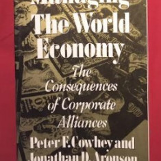Managing the World Economy / Peter F. Cowhey si Jonathan D. Aronson - Carte Economie Politica