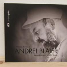 Andrei Blaier: Arta de a trai si iubi filmul - Carte Cinematografie