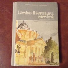 Manual scolar - Limba si Literatura Romana clasa XI - 1987 / 336 pagini !!!, Clasa 11