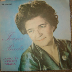 Disc Vinil - Ioana Radu - Anicuta neichii draga ! ! ! - Muzica Populara electrecord