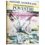 Mihail Sadoveanu - Povestiri (Vol.1)