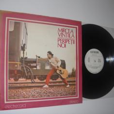 MIRCEA VINTILA:Peripetii Noi (1984)(vinil folk de calitate) Al 2-lea LP Vintila! - Muzica Folk electrecord