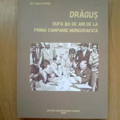 e0d Dragus - 80 De Ani De La Prima Campanie Monografica (probabil volumul 1 )