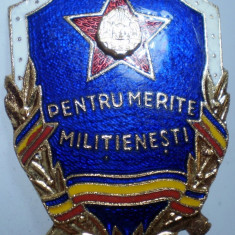 I.005 INSIGNA ROMANIA MILITIA RSR PENTRU MERITE MILITIENESTI 35/27mm email, Romania de la 1950