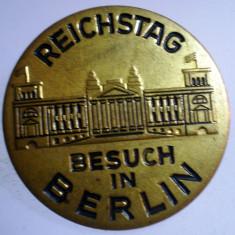 I.009 INSIGNA GERMANIA REICHSTAG BESUCH IN BERLIN 30mm, Europa