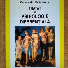 Constantin Enachescu - Tratat de psihologie diferentiala - Carte Psihologie