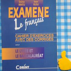 Examene le francais Doina Bratu Ioan Rusu - Curs Limba Franceza corint