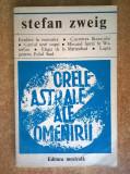Stefan Zweig – Orele astrale ale omenirii