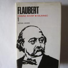 Flaubert - Doamna Bovary & Salammbo (Opere, vol 1), editura Univers - Roman