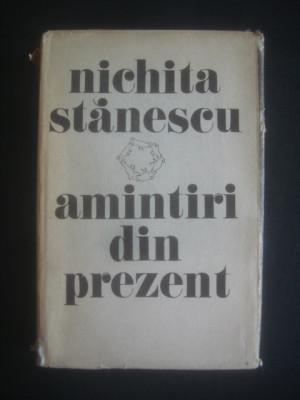 NICHITA STANESCU - AMINTIRI DIN PREZENT foto