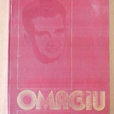 OMAGIU PRESEDINTELUI NICOLAE CEAUSESCU- format mare, cartonata - Carte Epoca de aur