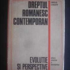 DREPTUL ROMANESC CONTEMPORAN EVOLUTIE SI PERSPECTIVE