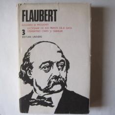 Flaubert - (Opere, vol 3), editura Univers - Roman