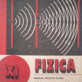 Fizica manual clasa a XI a - G. Enescu N. Gherbanovschi - Manual scolar, Clasa 11, Didactica si Pedagogica