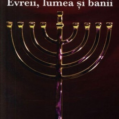 Evreii, lumea si banii  -  Jacques Attali, Alta editura