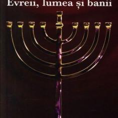 Evreii, lumea si banii - Jacques Attali - Carte masonerie