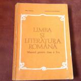 Manual scolar - Limba si Literatura Romana clasa X anul  1980 /  334 pagini !, Clasa 4, Alta editura