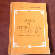 Manual scolar - Limba si Literatura Romana clasa X anul 1980 / 334 pagini !, Clasa 4