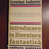 Introducere in literatura fantastica - Tzvetan Todorov (Univers, 1973)