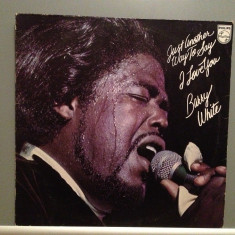 BARRY WHITE - JUST ANOTHER WAY TO SAY I LOVE YOU(1975/PHILIPS/RFG) - Vinil/Vinyl - Muzica R&B universal records