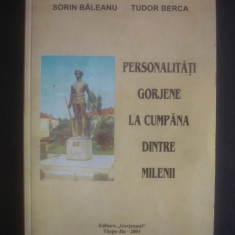 SORIN BALEANU, TUDOR BERCA - PERSONALITATI GORJENE LA CUMPANA...  {cu autograf}, Alta editura